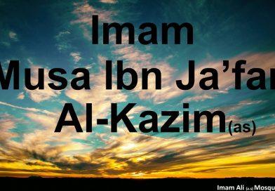 The Seventh Imam Musa Ibn Ja'far Al-Kazim (as)