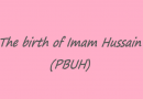 The birth of Imam Hussain (PBUH)